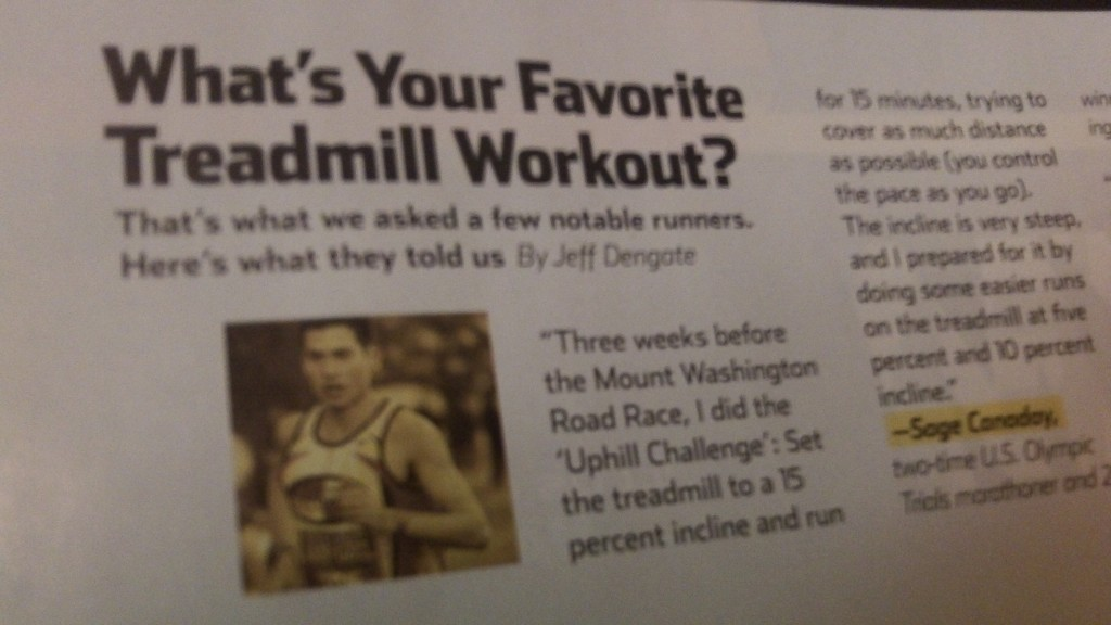 Sage talks about his favortie treadmill workout in the latest issue of Runner's World Magazine!