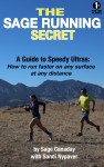 The Sage Running Secret eBook is out! A Guide to Speedy Ultras…